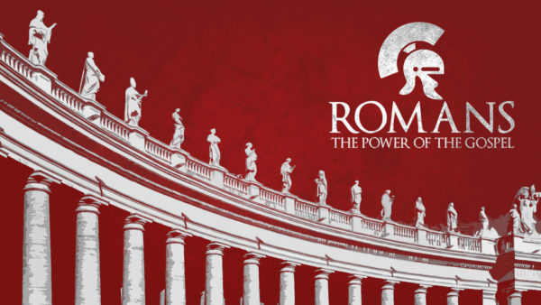 Romans: Never Ashamed of The Gospel Image